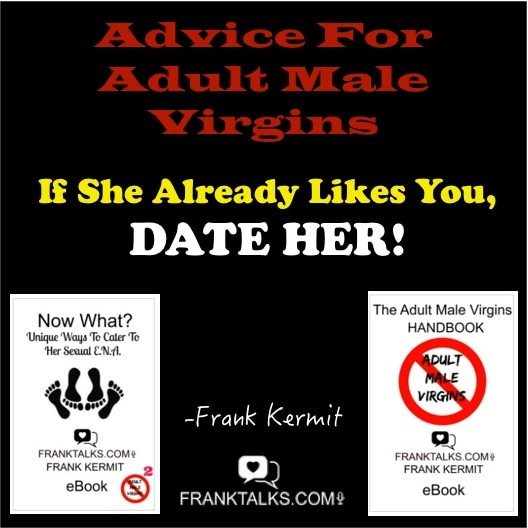 Dating advice for male virgins