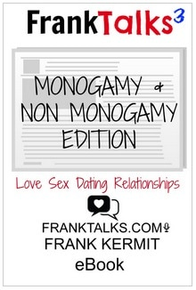 MONOGAMY AND NON MONOGAMY EDITION VOLUME 3  BY FRANK KERMIT
