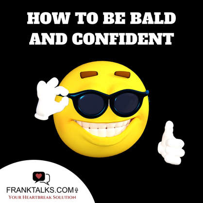 How To Be Bald And Confident Meme