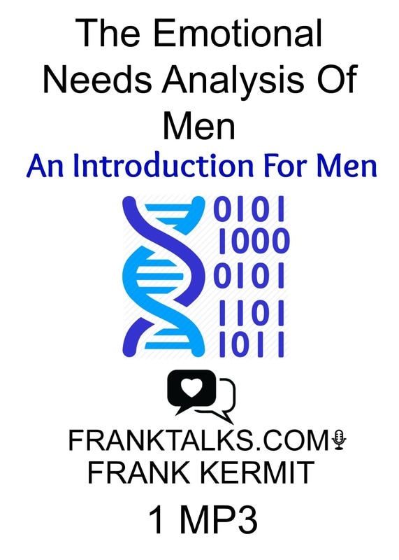 emotional needs analysis of men - intro for men audio mp3