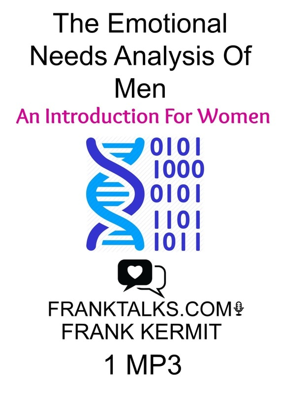 emotional needs analysis of men - intro for women audio mp3