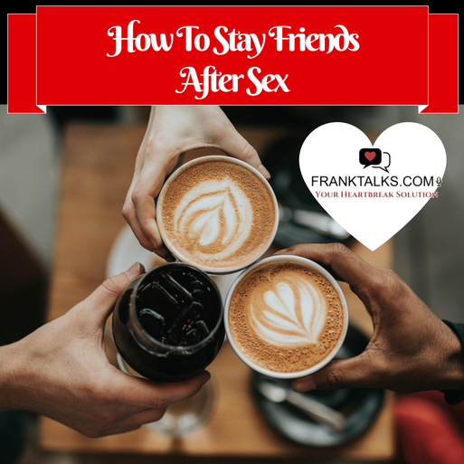 Stay Friends After Sex