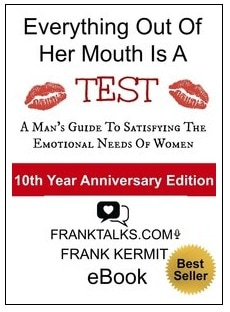 EVERYTHING OUT OF HER MOUTH IS A TEST BY FRANK KERMIT