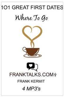 101 GREAT FIRST DATES WHERE TO GO BY FRANK KERMIT